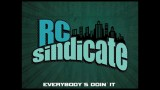 RC Sindicate – A Taste of the sound.